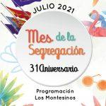 Programación Mes de la Segregación, 31 Aniversario Los Montesinos